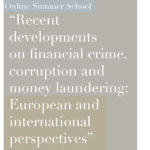 Recent developments on financial crime, corruption and money laundering: European and international perspectives