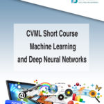CVML Short Course – Machine Learning and Deep Neural Networks