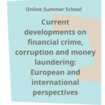 Current developments on financial crime, corruption and money laundering: European and international perspectives