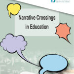Narrative Crossings in Education
