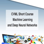 CVML Short Course – Machine Learning and Deep Neural Networks (v2)